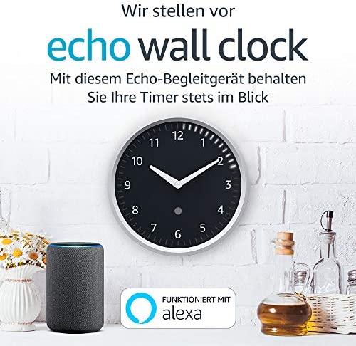 Echo Wall Clock – behalten Sie Ihre Timer im Blick